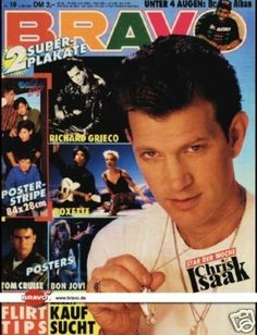 Chris Isaak - Cover of Bravo Magazine [Germany] (1991). Oh, and I see Richard Grieco there on the cover too :)
