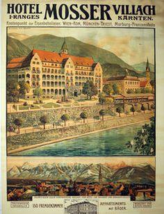 Poster/Plakat um 1930 - Hotel Moser - Villach - Kärnten - Österreich. - Ursprünglich war das Hotel doppelt so groß geplant. Tatsächlich gebaut wurde nur die Hälfte Innsbruck, Das Hotel, Hungary, Croatia, Austria, Taj Mahal, Building, Travel, Poster