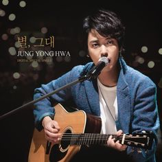 Jung Yong Hwa - Star, You