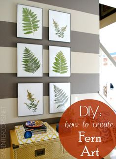 Bring the Outdoors in by using ferns and creating art by @Jenna_Burger, www.sasinteriors.net