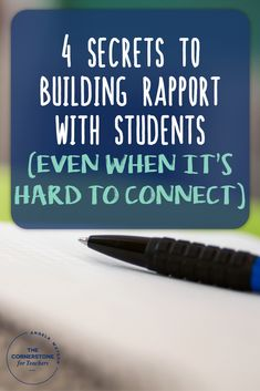 4 secrets to building rapport with students (even when it's hard to connect)