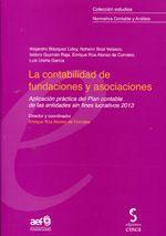 La contabilidad de fundaciones y asociaciones : aplicación práctica del plan contable de las entidades sin fines lucrativos 2013 / director y coordinador Enrique Rúa Alonso de Corrales (2013)