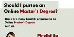 should i pursue an online masters degree