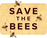 ~ SAVE the BEES ~