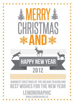 Merry Christmas & a Happy New Year 2012 by Lemongraphic , via Behance
