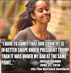 Obviously, this is fake. Some trumpers are posting this and believe it's true, but Malia is an intelligent young woman who would never say this! It's from America's Last Line of Defense, a satirical site. Political Quotes, Political Science, Truth Hurts, It Hurts, Wise Up, Conservative Politics, List, People Quotes, Real Talk