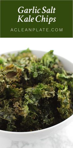 Garlic Salt Kale Chips recipe from acleanplate.com