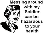 I'm a soldier, too. And I graduated top of my class... My advice: don't flirt with my man.