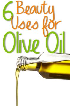 6 Beauty Uses for Olive Oil: moisturizer, shaving, hair mask, cuticle softener, makeup remover, and lip plumper or just lip moisturizer