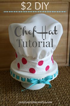 $2 Chef Hat Tutorial - penniesintopearls.com - #kidsparty #diychefhat #frugalsewing