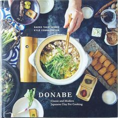 This is the first English-language cookbook focused on donabe (Japanese clay pot) cooking. Written by Tokyo native, Los Angeles-based cooking teacher, Naoko Takei Moore and Sonoma-based 3-star Micheli
