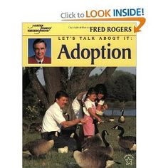Let's Talk About It: Adoption (Mr. Rogers): Fred Rogers: 9780698116252: Amazon.com: Books