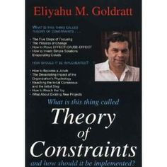 Theory of Constraints, suggested by David Anderson