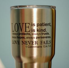 Custom YETI Engraved Corinthians Love Never Fails by MJLaserArt