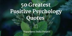 As we searched through, the journey became fascinating as we started to find great quotes from the inspirational masters - from psychology and beyond. Share!