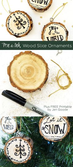 Make Pen and Ink Wood Slice Ornaments in under 15 minutes! Designed by Jen Goode plus a Free Printable for you to use.
