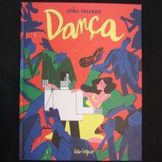 """""""Dança"""", João Fazenda (edita Pato Lógico)"""