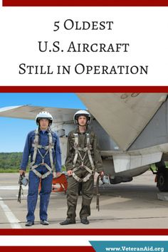 5 Oldest U. Aircraft Still in Operation - VeteranAid Military Veterans, Be Still, Aircraft, Blog, Aviation, Airplane, Blogging, Plane, Airplanes