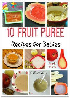 Fruit Purees are a splendid way to introduce your baby to fruits. Here are some 10 fruit puree recipes for babies from 6 months onwards like papaya puree, avocado puree, banana puree, apple puree, pear puree, mango puree, kiwi puree