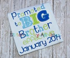 Promoted to Big Brother Applique - 4 Sizes! | Baby | Machine Embroidery Designs | SWAKembroidery.com Stitch Away Applique