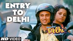 Entry To Delhi - Mumbai Delhi Mumbai (2014) Full Music Video Song Free Download And Watch Online at …::: Exclusive On All-Free-Download-4u.Com Team :::…