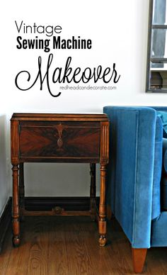 Vintage Sewing Machine Table Makeover without Refinishing/Painting - Redhead Can Decorate