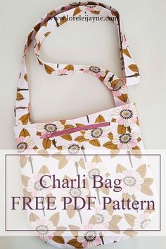 Charli Bag is an adorable crossbody bag sewing pattern available for free from loreleijayne.com