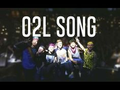 O2L Song (lyric video) I know this not K POP but I just miss this collab channel so much!
