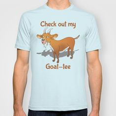 """Check out my Goat Tee T-shirt by mailboxdisco - $22.00 A humorous goat t-shirt. The Slogan reads, """"Check out my goat tee"""". The image is a billy goat with a fabulous beard. The goat is brown and white, he has horns, big ears and is casting a dark grey shadow."""