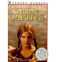 Indian Captive by Lois Lenski | Scholastic.com