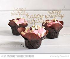 Happy Birthday Die-namics - Kimberly Crawford  #mftstamps