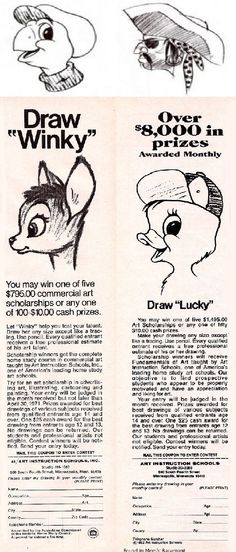 Back of the TV Guide. how many times did you draw them and NEVER send it in?