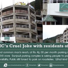 There are no takers for the Rs 24.70 crore Sanjauli parking complex which was dedicated to the public by Chief..