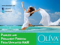 Eliminate razors, waxing & ingrown hairs for good!  Experience the freedom from unwanted hair with permanent and fast #laserhairremoval at Oliva Clinics. USFDA approved advanced lasers with in-motion technology ensure painfree experience.
