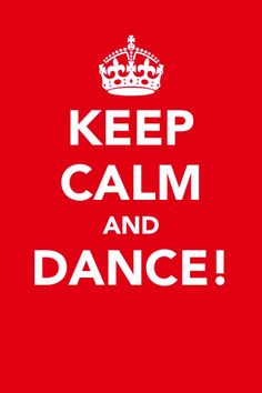 Cynthia's Blog: Keep Calm and Dance  http://www.cynthiasblog.com/2012/06/keep-calm-and-dance.html