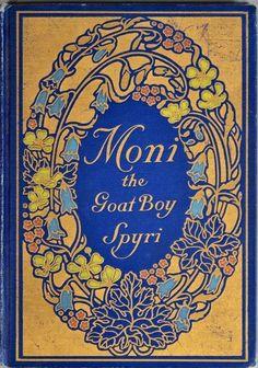 ≈ Beautiful Antique Books ≈  Moni the Goat Boy