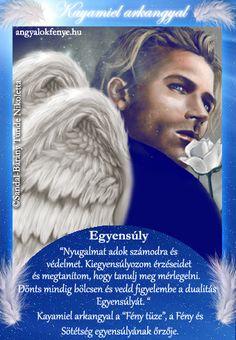 Kayamiel arkangyal üzenete: Találd meg minden napnak a szépségét Karma, Messages, Life, Angels, Angel, Text Posts, Text Conversations, Angelfish