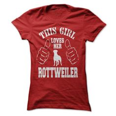 THIS GIRL LOVES HER ROTTWELLER - #gift for her #retirement gift. WANT THIS => https://www.sunfrog.com/Pets/THIS-GIRL-LOVES-HER-ROTTWELLER.html?68278