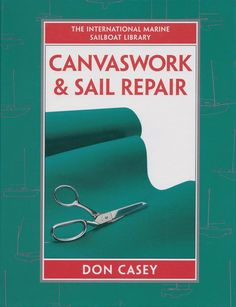 The skills required for top-notch canvaswork, from sails and sailcovers, flags, lee cloths and windscoops, to sprayhoods, cushion covers, boat covers and awnings and biminis, are explained in this boo