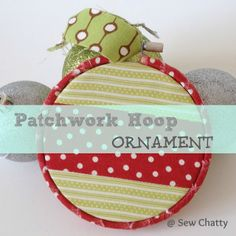 Patchwork Hoop Ornament by Sew Chatty | Skip To My Lou
