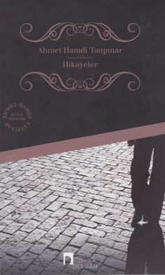 Hikâyeler / Ahmet Hamdi Tanpınar