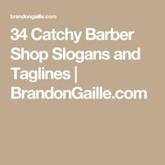 34 Catchy Barber Shop Slogans and Taglines | BrandonGaille.com