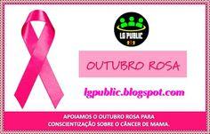 LG PUBLIC: Campanha Outubro Rosa lembra a importância da prev...