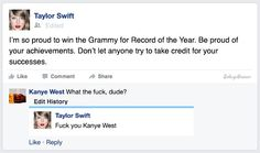 Taylor Swift and Kanye West back at it again at the Grammys. Brooke Adams, Record Of The Year, Facebook News, College Humor, Proud Of You, News Stories, Kanye West, Current Events, Taylor Swift