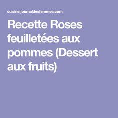 Recette Roses feuilletées aux pommes (Dessert aux fruits)