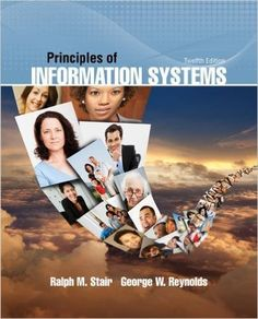 Test Bank Principles of Information Systems 12th Edition by Ralph Stair