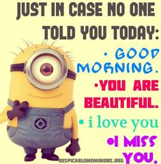 Love quotes for him humor good morning quotes silly love quotes images . love quotes for him humor top funny good morning Minion Love Quotes, Minions Quotes, Jokes Quotes, Love Quotes For Him, Funny Quotes, Life Quotes, Minion In Love, Minion Birthday Quotes, Pathetic Quotes