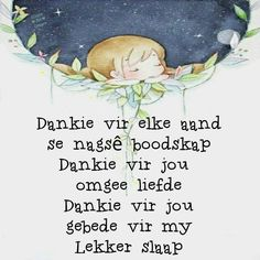 Good Night Greetings, Good Night Wishes, Good Night Quotes, African Dessert, Lekker Dag, Goeie Nag, Afrikaans Quotes, Special Quotes, Qoutes