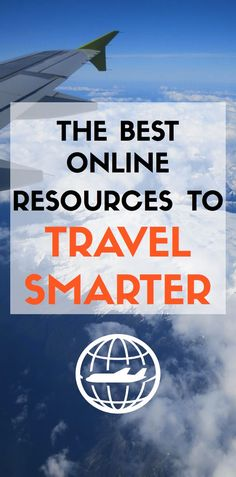 Prepare your bookmarks bar, you're about to become a travel smart!  #travel #travelresources #wanderlust #explore #traveltips #traveladvice