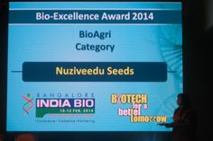 NSL Group's flagship company, Nuziveedu Seeds, the largest Indian Seeds company has received 'Bio Excellence Award for the year 2013′ from the Department of Information Technology, Biotechnology and Science & Technology, Government of Karnataka.